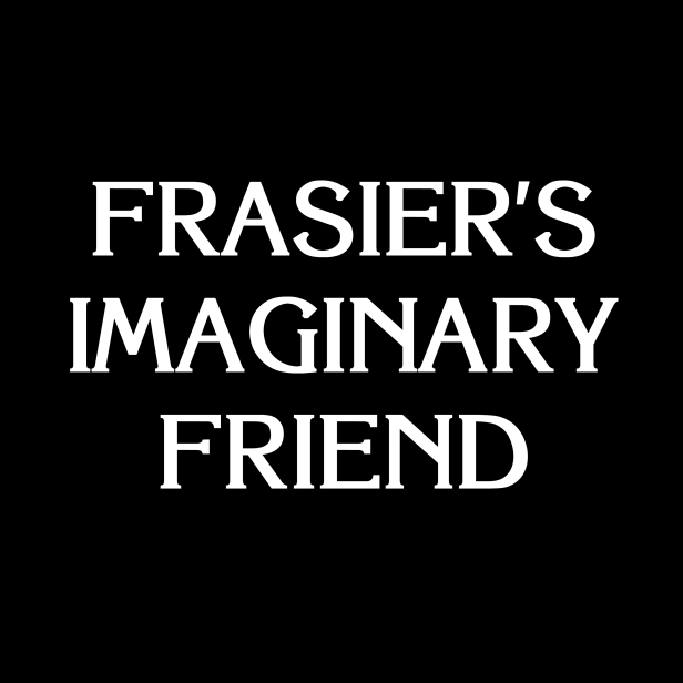 Frasier's Imaginary Friend