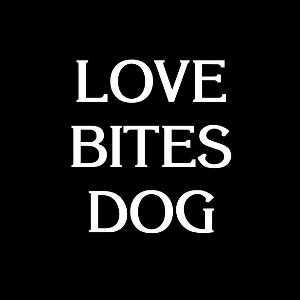 Love Bites Dog