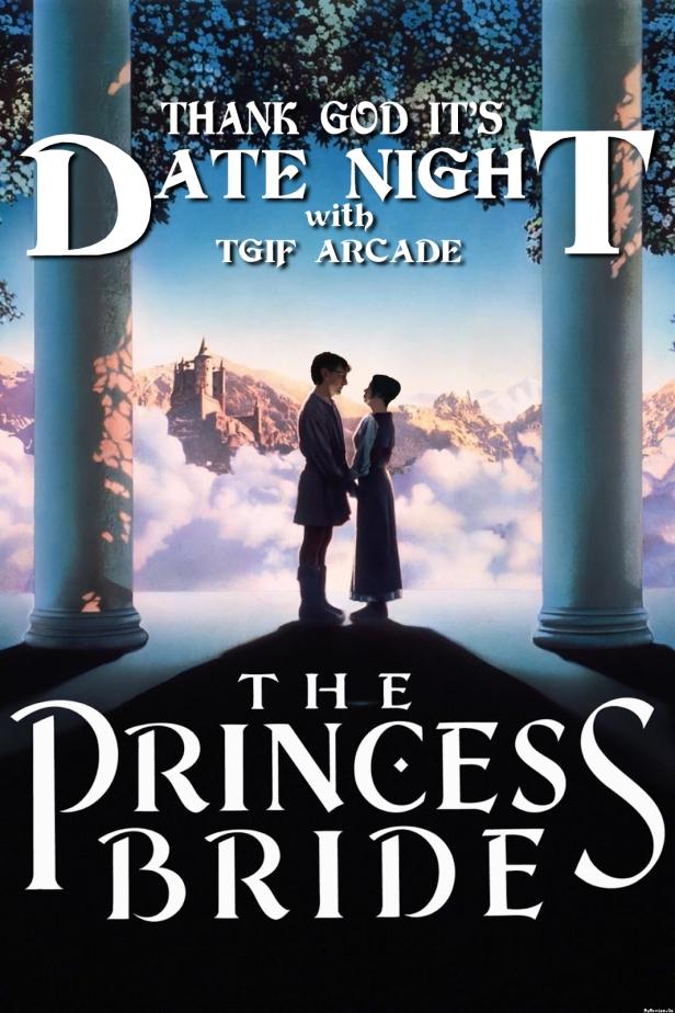 Princess Bride Date Night Poster