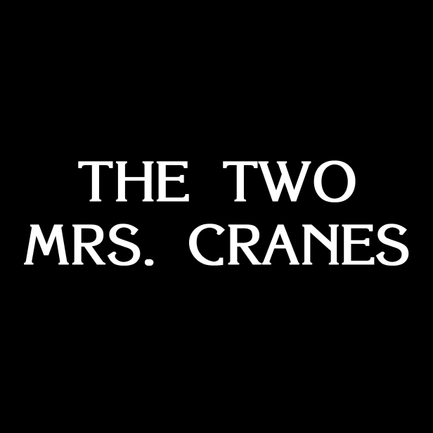 The Two Mrs Cranes